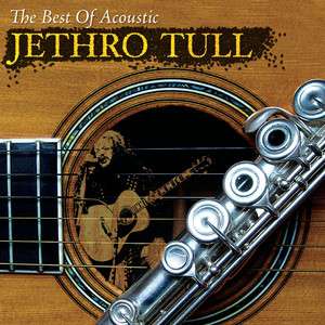 The Best Of Acoustic Jethro Tull - Jethro Tull