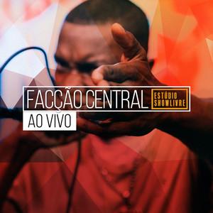 Facção Central no Estúdio Showlivre (Ao Vivo) Albümü