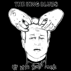 Off With Their Heads - The King Blues