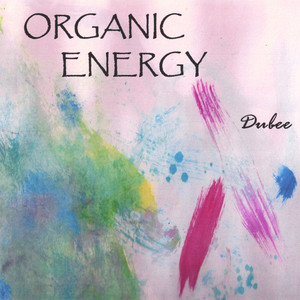 Organic Energy album