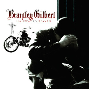 Brantley Gilbert Halfway to Heaven cover