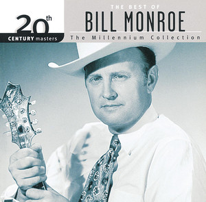 20th Century Masters: The Millennium Collection: The Best of Bill Monroe album