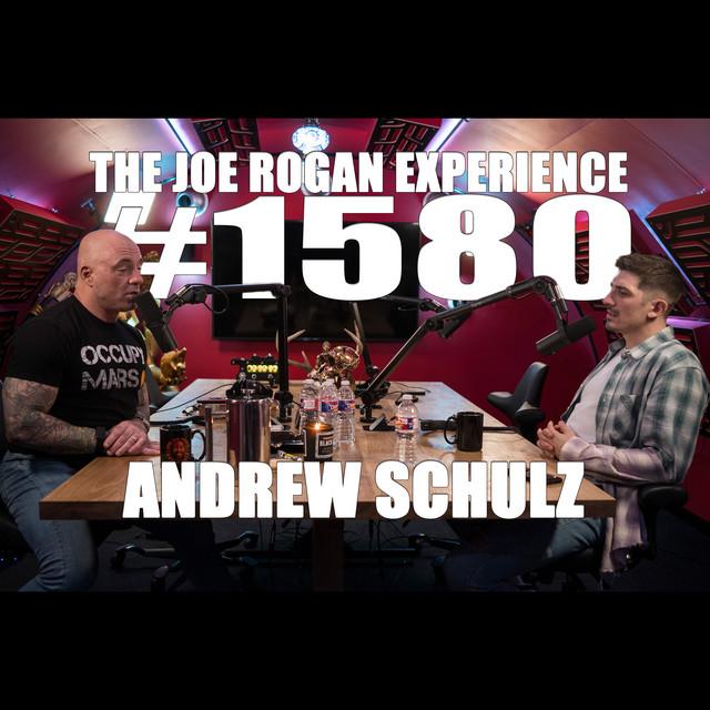 #1580 - Andrew Schulz