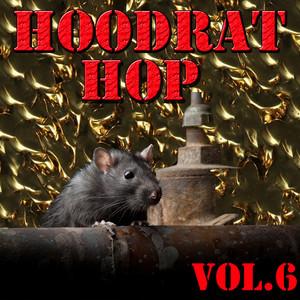 Hoodrat Hop, Vol.6 Albümü