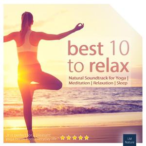 Best 10 to Relax | Natural Soundtrack for Yoga Albümü