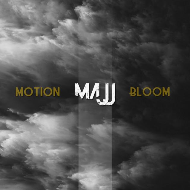 Majj - Motion Bloom