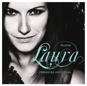 Primavera anticipada - Laura Pausini