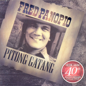 40th anniv. coll. fred panopio pitong gatang - Fred Panopio