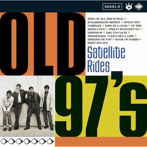 Satellite Rides - Old 97s