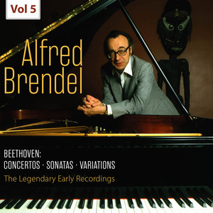 The Legendary Early Recordings - Alfred Brendel, Vol. 5 Albümü