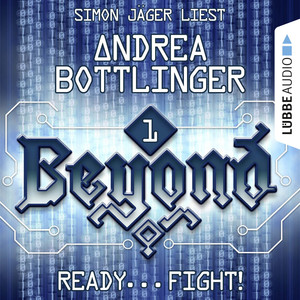 Beyond, Folge 1: READY - FIGHT! Audiobook