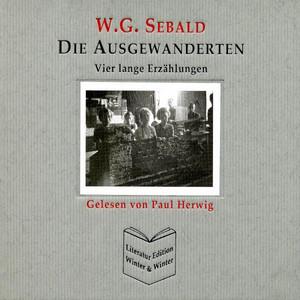 Die Ausgewanderten - W. G. Sebald Audiobook