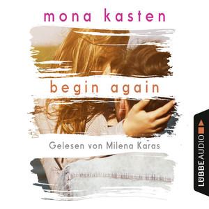Begin Again - Again-Reihe 1 (Gekürzt) Audiobook