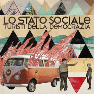 Turisti della democrazia - Lo Stato Sociale