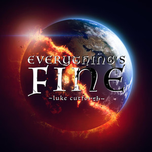 Everything's Fine - Luke Cutforth