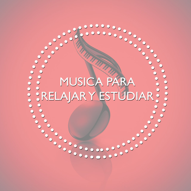 Musica para Relajar y Estudiar