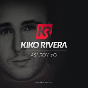 Kiko Así soy yo cover