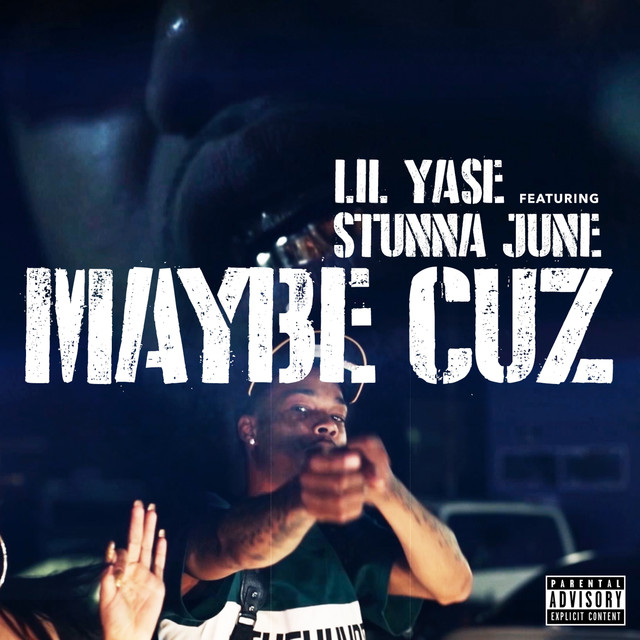 Maybe Cuz (feat. Stunna June) - Single