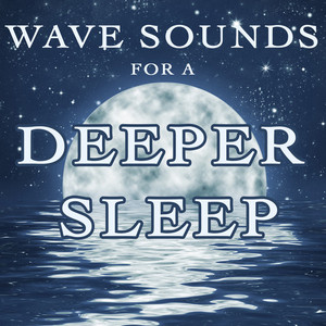 Wave Sounds For a Deeper Sleep Albumcover