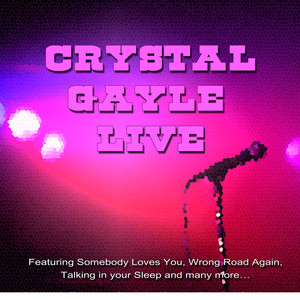 Crystal Gayle - Live album