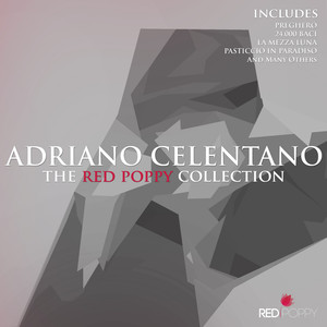 Adriano Celentano - The Red Poppy Collection