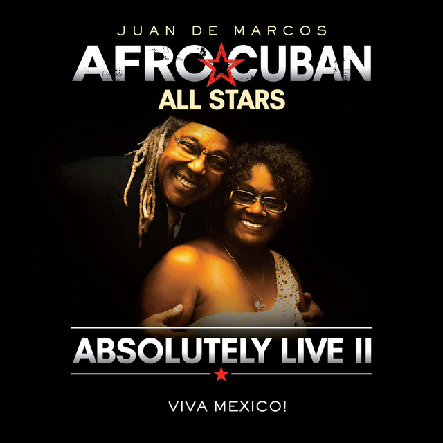 Absolutely Live II - Viva Mexico!