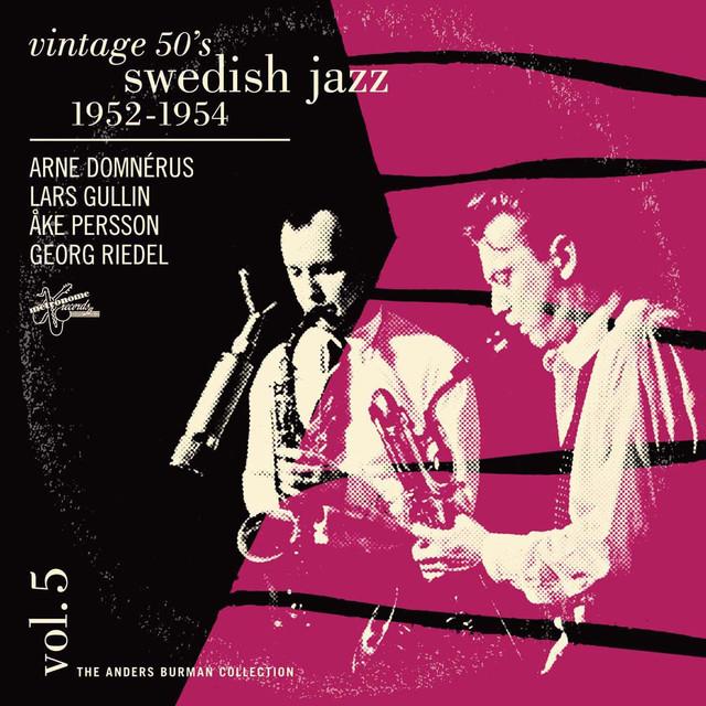 Vintage 50's Swedish Jazz Vol. 5 1952-1954