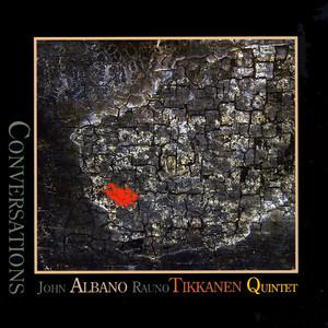 John Albano Rauno Tikkanen Quintet
