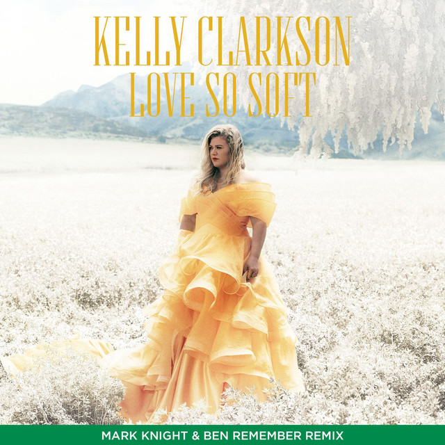 Love So Soft (Mark Knight & Ben Remember Remix)
