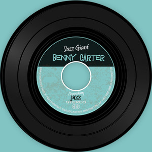 Benny Carter Plays Jazz Giant