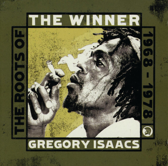 The Lonely Goatherd Blog New Album Releases 7 17 2007: The Winner: The Roots Of Gregory Isaacs Album By Gregory