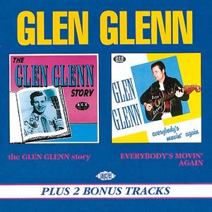The Glen Glenn Story/Everybody's Movin' album