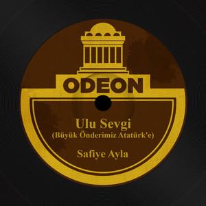 Ulu Sevgi (Büyük Önderimiz Atatürk'e) Albümü