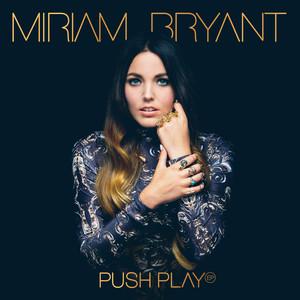 ZeddMiriam Bryant Push Play cover