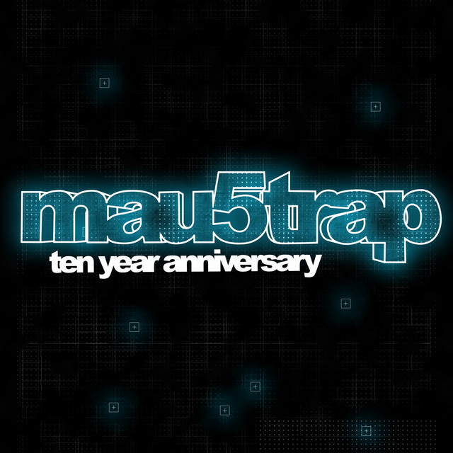Album cover for mau5trap Ten Year Anniversary by Various Artists