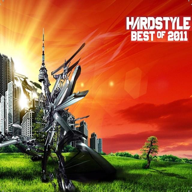 Hardstye Top 100 Best Of 2011