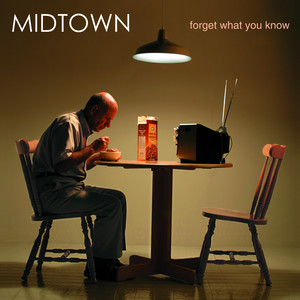Forget What You Know - Midtown