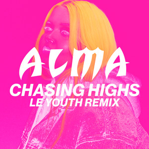Chasing Highs (Le Youth Remix)