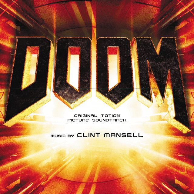 Doom (Original Motion Picture Soundtrack) by Clint Mansell on Spotify