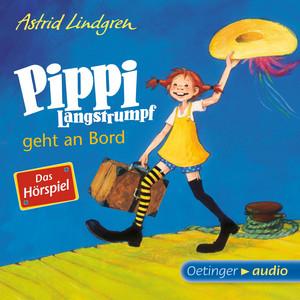 Pippi Langstrumpf geht an Bord - Das Hörspiel