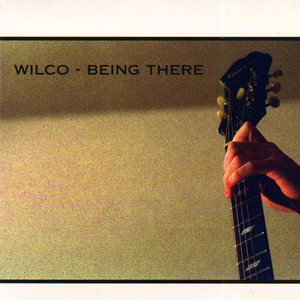 Being There - Wilco