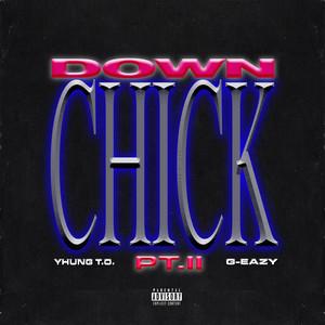 Down Chick PT. II (with G-Eazy) Albümü