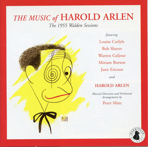 The Music of Harold Arlen: 1955 Walden Sessions album