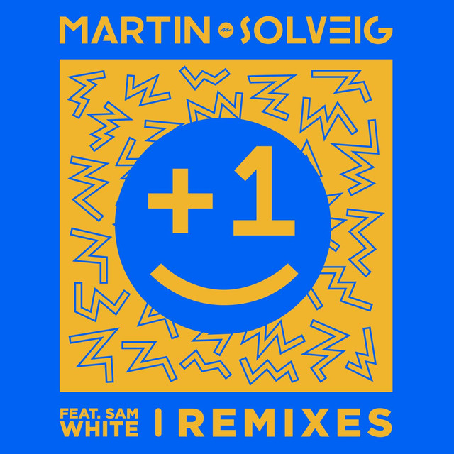 +1 (feat. Sam White) [Remixes]