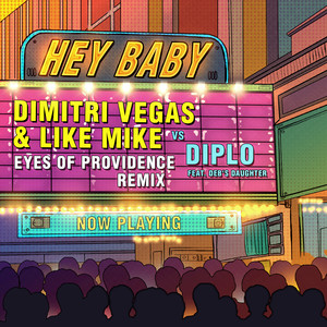 Hey Baby (Eyes Of Providence Remix)