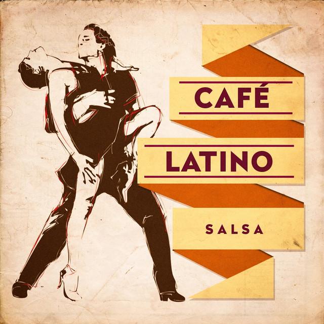 Café Latino : Salsa