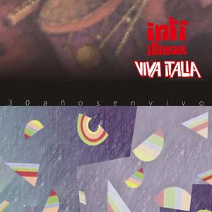 Viva Italia - Inti Illimani