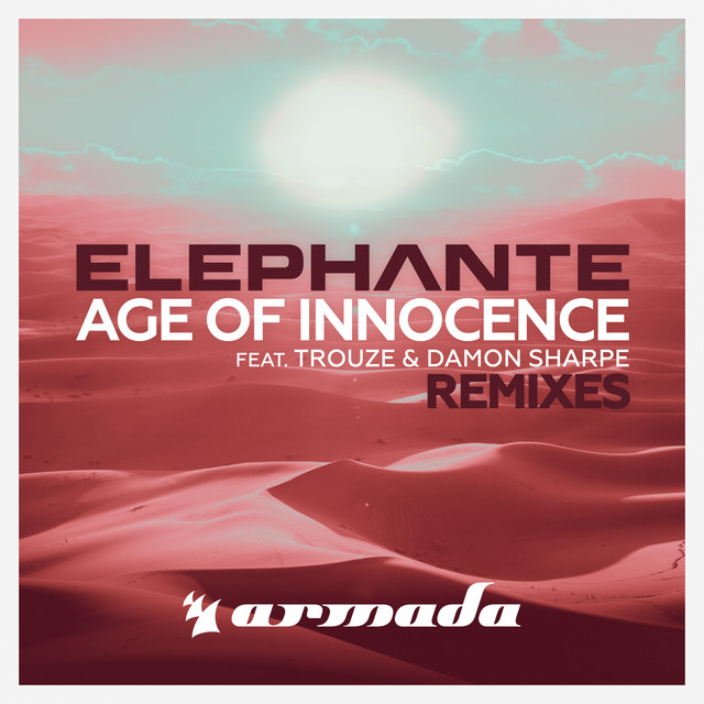 Age Of Innocence (Remixes)