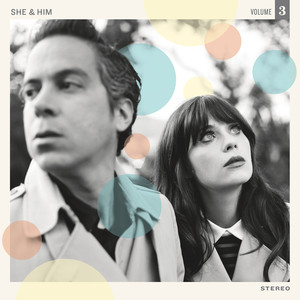 Volume 3 - She and Him