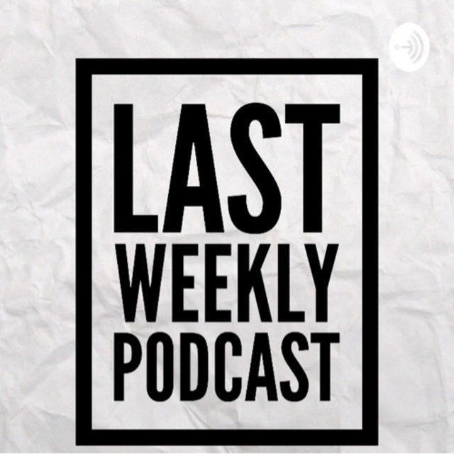 LAST Weekly EP 19 Recapping June 10 - 14, 2019 in Pop Culture, News & Entertainment